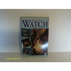 Dick King-Smith's Water Watch (Puffin Books)