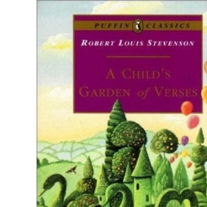 A Child's Garden of Verses (Puffin Classics)
