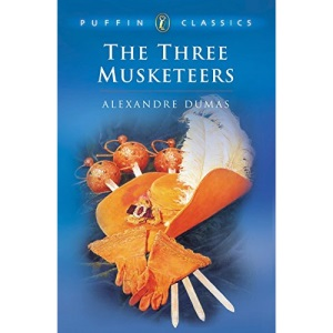 The Three Musketeers: An Abridgement by Lord Sudley (Puffin Classics)