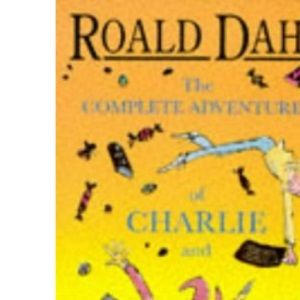 The Complete Adventures of Charlie and Mr.Willy Wonka