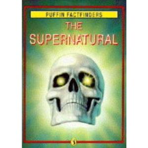 The Supernatural (Factfinders)