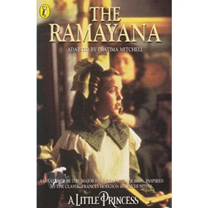 The Ramayana (as featured in the film  A little Princess)