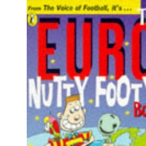 Euro Nutty Footy Book (Puffin jokes, games, puzzles)