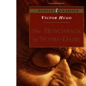The Hunchback of Notre Dame (Puffin Classics)