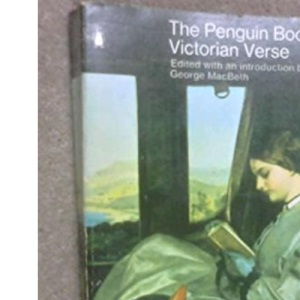 Victorian Verse: A Critical Anthology (Penguin Classics)