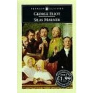 Silas Marner. The Weaver Of Raveloe