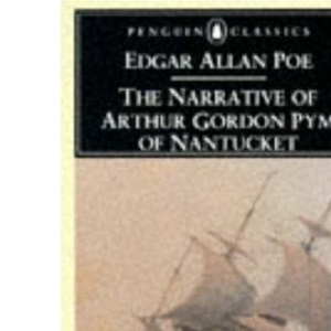 The Narrative of Arthur Gordon Pym of Nantucket (English Library)
