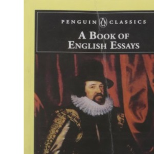 A Book of English Essays (Penguin English Library)