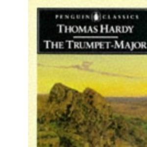 The Trumpet Major (Classics)