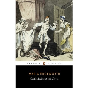 Castle Rackrent and Ennui (Penguin Classics S.)