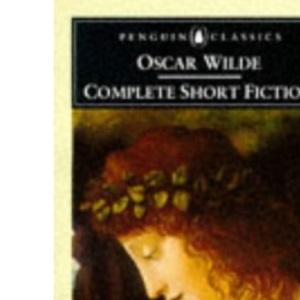 The Complete Short Fiction (Penguin Classics)