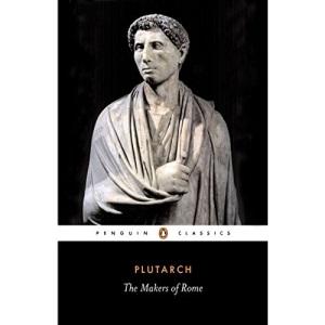 The Makers of Rome: Nine Lives: 158 (Penguin Classics)