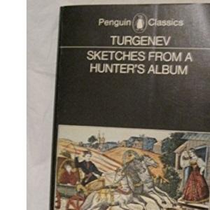 Sketches from a Hunter's Album (Classics)
