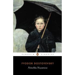 Netochka Nezvanova (Penguin Classics)