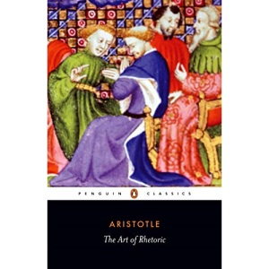 The Art of Rhetoric (Classics)