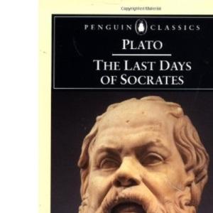 The Last Days of Socrates (Classics)