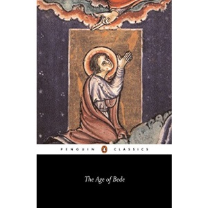 The Age of Bede: Revised Edition (Penguin Classics S.)