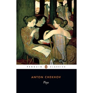 Plays: Ivanov, The Seagull, Uncle Vanya, Three Sisters, The Cherry Orchard (Penguin Classics)