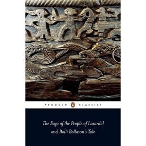The Saga of the People of Laxardal and Bolli Bollason's Tale (Penguin Classics)