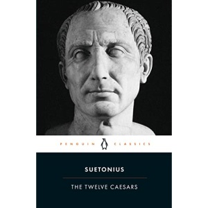 The Twelve Caesars (Penguin Classics)