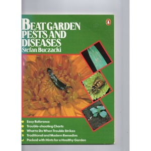 Beat Garden Pests and Diseases (Garden Centre Guides)