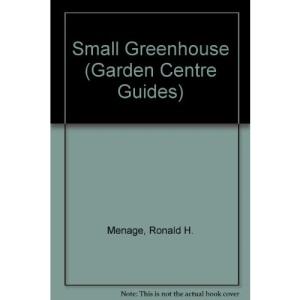 Small Greenhouse (Garden Centre Guides)