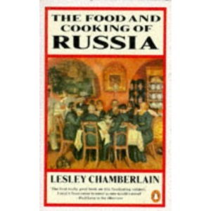 Food and Cooking of Russia (Cookery Library)