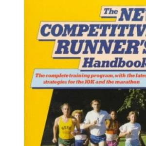 New Competitive Runner's Handbook (Penguin Handbooks)