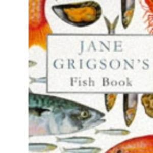 Jane Grigson's Fish Book (Penguin Cookery Library)