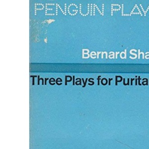 Three Plays for Puritans (Penguin plays) The devil's disciple; Cæsar and Cleopatra; Captain Brassbound's conversion