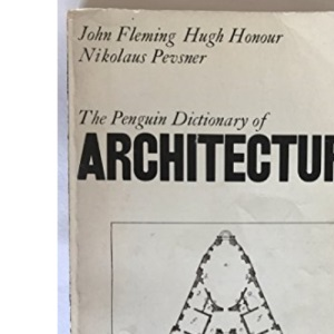 The Penguin Dictionary of Architecture (Reference Books)