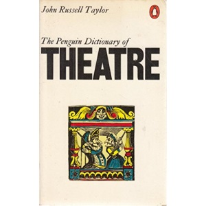 The Penguin Dictionary of the Theatre (Reference Books)