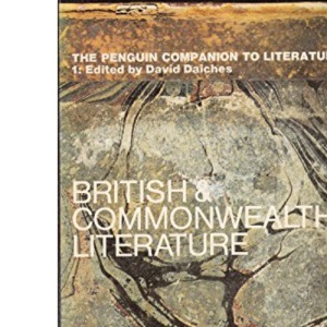 Penguin Companion to Literature: Britain and the Commonwealth v. 1 (Reference Books)