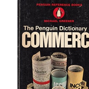 The Penguin Dictionary of Commerce (Reference Books)