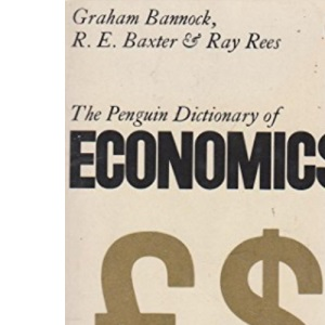 The Penguin Dictionary of Economics (Penguin reference books)