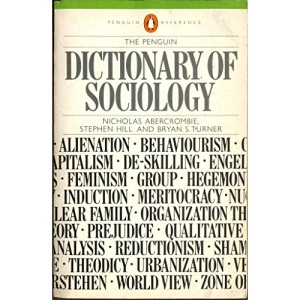 The Penguin Dictionary of Sociology (Penguin reference books)