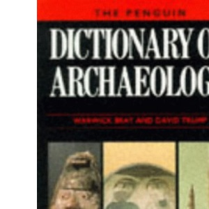The Penguin Dictionary of Archaeology (Reference Books)
