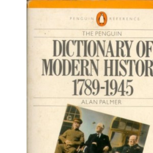 Dictionary of Modern History, 1789-1945 (Reference Books)