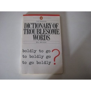 The Penguin Dictionary of Troublesome Words (Penguin reference books)