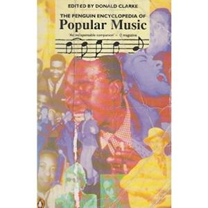 The Penguin Encyclopedia of Popular Music (Penguin Reference Books.)