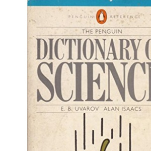 The Penguin Dictionary of Science (Reference Books)