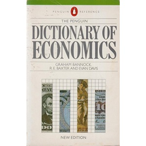 The Penguin Dictionary of Economics (Reference Books)