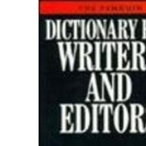 The Penguin Dictionary for Writers and Editors (Penguin reference)