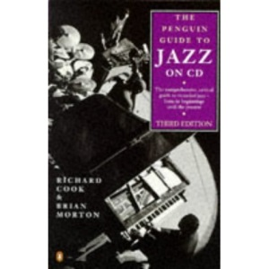 The Penguin Guide to Jazz on CD (3rd ed)