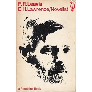 D.H. Lawrence: Novelist (Peregrine Books)
