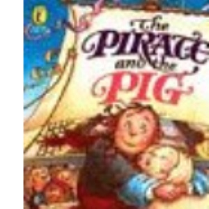 The Pirate And the Pig (Picture Puffin Story Books)
