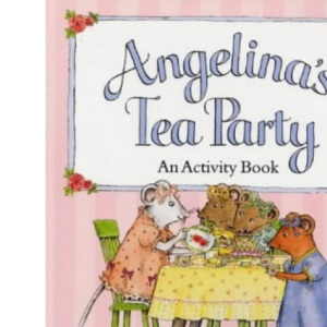 Angelina's Tea Party (Picture Puffin)