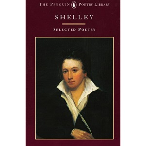 Shelley: Poems (Penguin Poetry Library)