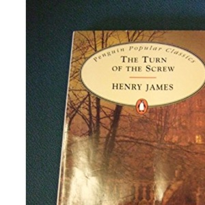 The Turn of the Screw (Penguin Popular Classics)