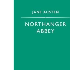 Northanger Abbey (Penguin Popular Classics)